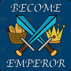 Become Emperor: Kingdom Revival