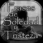 Frases de Soledad y Tristeza