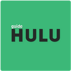 Guide for Hulu Stream TV, Movies & More