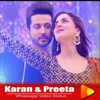 Karan & Preeta Whatsapp Status Songs 2020