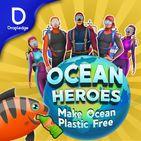 Ocean Heroes : Make Ocean Plastic Free