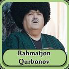 Rahmatjon Qurbonov - qo'shiqlar